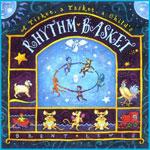 CD 7 – A Tisket A Tasket A Child's Rhythm Basket